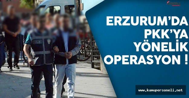Erzurum'da PKK'ya Yönelik Operasyon