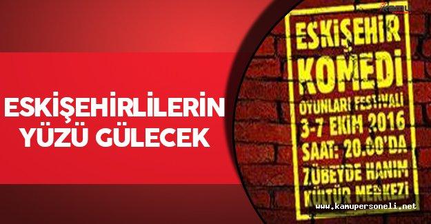 Eskişehir Komedi Oyunları Festivali Başlıyor
