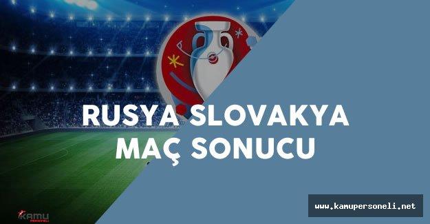 EURO 2016 Rusya Slovakya Maç Sonucu