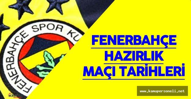 Fenerbahçe Panathinaikos ile Hazırlık Maçı Yapacak