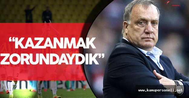 """Fenerbahçe Teknik Direktörü Dick Advocaat : """" Kazanmak Zorundaydık"""""""