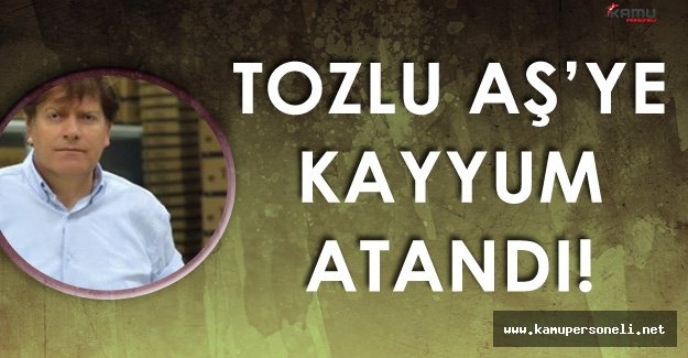 FLAŞ Gelişme! TOZLU AŞ 'ye Kayyum Atandı