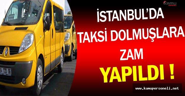 Flaş ! İstanbul'da Dolmuş Ücretlerine Zam Yapıldı !