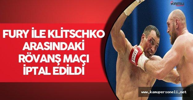 Fury ile Klitschko Arasındaki Rövanş Maçı İptal Edildi