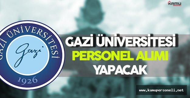 Gazi Üniversitesi Personel Alım İlanı