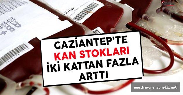 Gaziantep'te Kan Stokları İki Kattan Fazla Artış Gösterdi