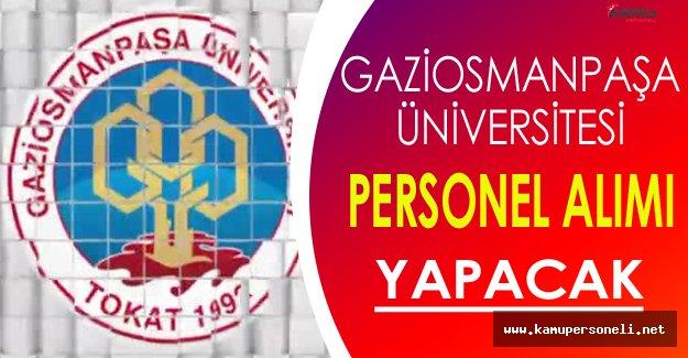 Gaziosmanpaşa Üniversitesi Personel Alacak