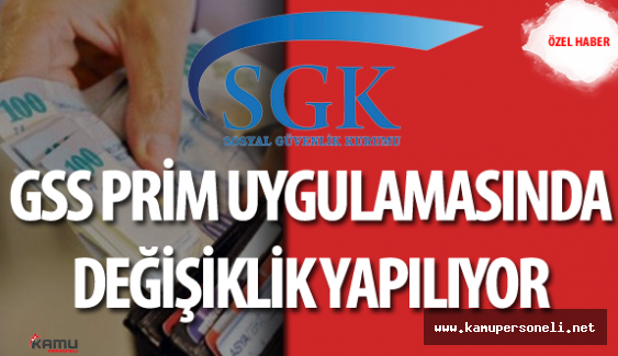Genel Sağlık Sigortası (GSS) Prim Uygulamasında Değişiklik