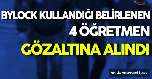 Giresun'da 4 Öğretmen Gözaltına Alındı