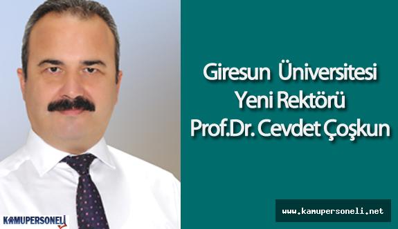 Giresun Üniversitesi Rektörü Prof.Dr. Cevdet Çoşkun Kimdir?