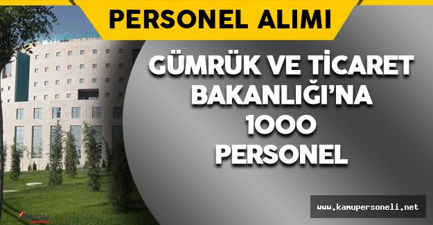 Gümrük Bakanlığı'na 1000 Personel Alınacak