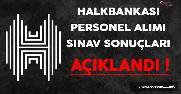 Halkbankası Personel Alımı Sınav Sonuçları ve Taban Puanlar Açıklandı !