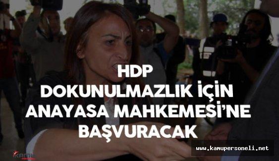 HDP Dokunulmazlık için Anayasa Mahkemesine Başvuracak