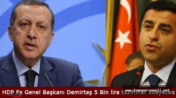 HDP Eş Genel Başkanı Selahattin Demirtaş Manevi Tazminat Ödeyecek