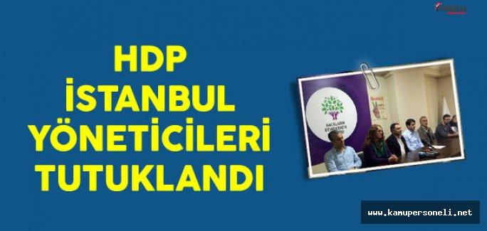 HDP İstanbul Yöneticileri Tutuklandı