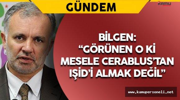 HDP Sözcüsü Bilgen'den Cerablus Açıklaması