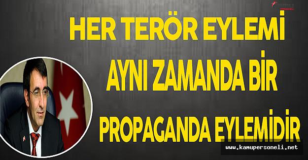 Her Terör Eylemi Aynı Zamanda Bir Propaganda Eylemidir