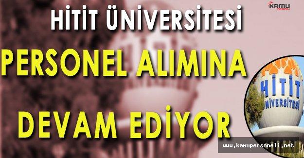 Hitit Üniversitesi Personel Alımlarına Devam Ediyor