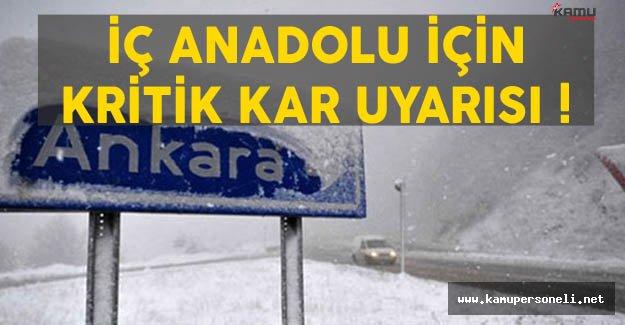 İç Anadolu Bölgesi İçin Kritik Kar Uyarısı
