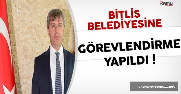İçişleri Bakanlığı Tarafından Bitlis Belediyesine Görevlendirme Yapıldı !