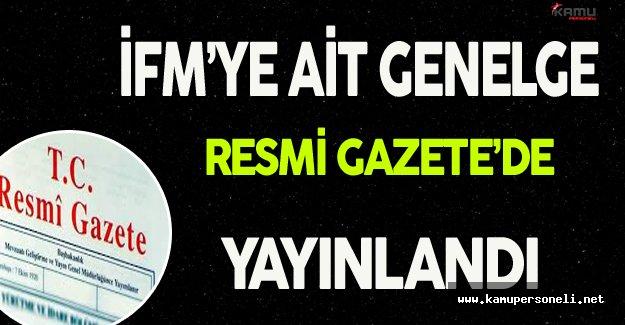 İFM'ye İlişkin Genelge Resmi Gazete'de Yayınlandı