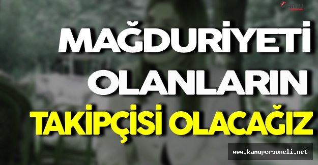 İlknur İnceöz: ' 15 Temmuz Hakkında Mağduriyeti Olanların Ciddi Takipçisi Olacağız '