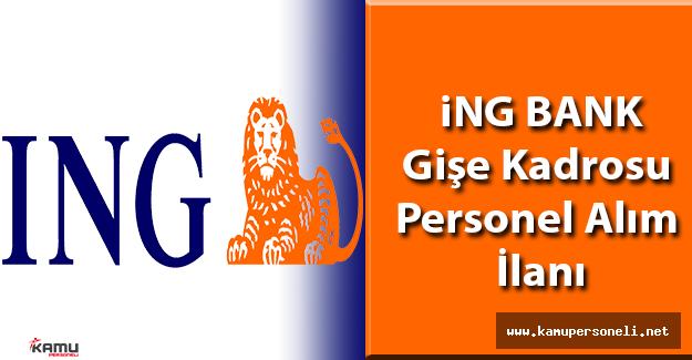 ING Bank Part Time Gişe Yetkilisi Alım İlanı
