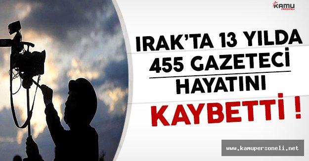 Irak'ta 13 Yılda 455 Gazeteci Hayatını Kaybetti