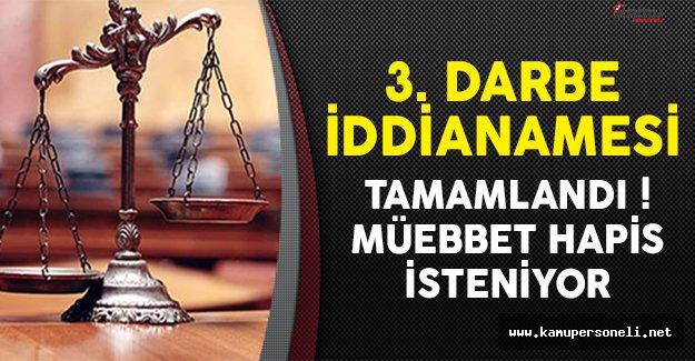 İstanbul 3. Darbe İddianamesi Tamamlandı