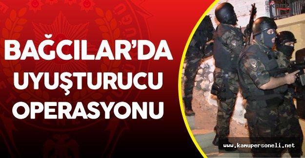 İstanbul Bağcılar'da Zehir Tacirlerine Yönelik Büyük Operasyon