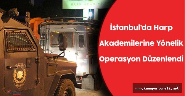 İstanbul'da Harp Akademilerine Operasyon Düzenlendi