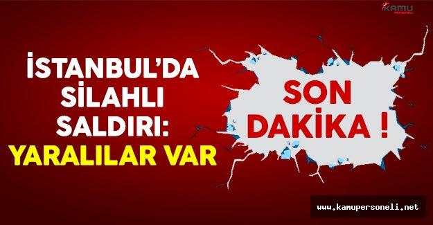 İstanbul'da kebapçıya silahlı saldırı düzenlendi