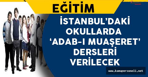 İstanbul'daki Okullarda Adab-ı Muaşeret Dersi