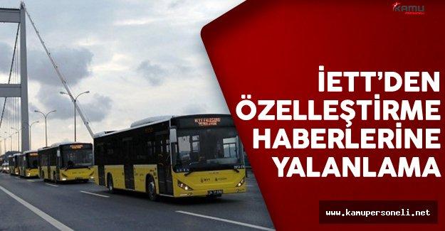 İstanbul Elektrik Tramvay ve Tünel İşletmeleri'den (İETT) Özelleştirme Haberlerine Yalanlama