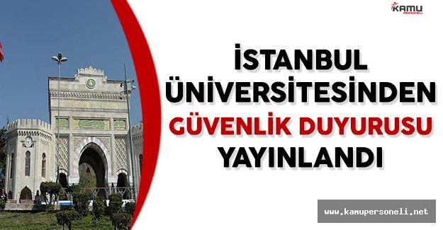 İstanbul Üniversitesinden Öğrenciler İçin Güvenlik Duyurusu Yayınlandı