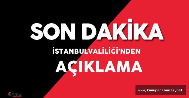İstanbul Valiliği'nden Havalimanı Saldırısı Hakkında Son Dakika Açıklaması