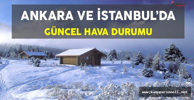 İstanbul ve Ankara'da Güncel Hava Durumu
