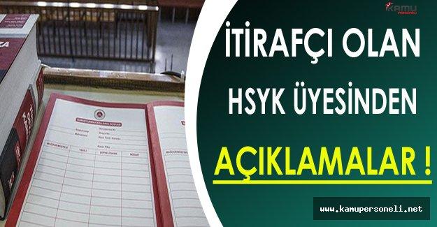 İtirafçı HSYK Üyesinden Açıklamalar