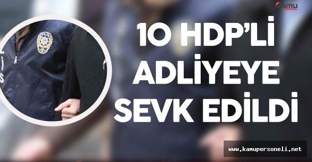 İzinsiz Protesto Yapan HDP'liler Adliyeye Sevk Edildi