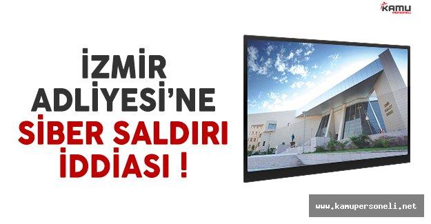 İzmir Adliyesi'ne siber saldırı iddiası