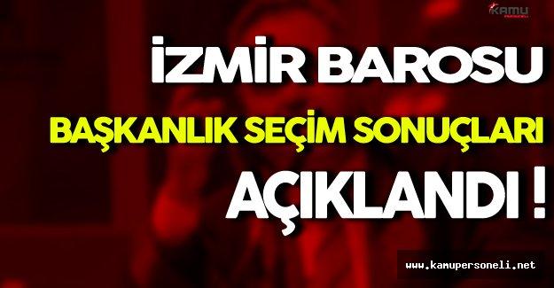 İzmir Barosu Başkanlık Seçim Sonuçları Açıklandı