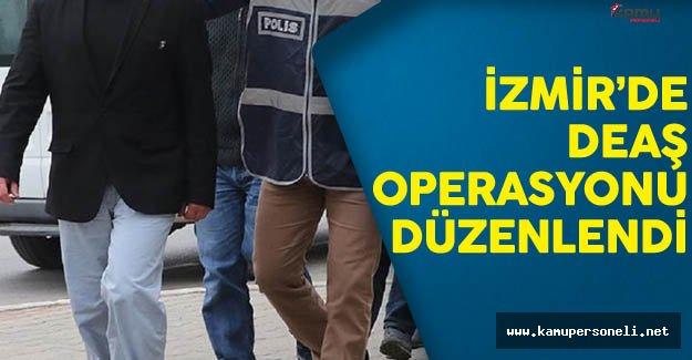 İzmir'de DEAŞ Operasyonu Çok Sayıda Kişi Göz Altında