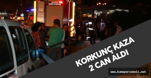 İzmir'de Korkunç Kaza  2 Ölü , 2 Yaralı