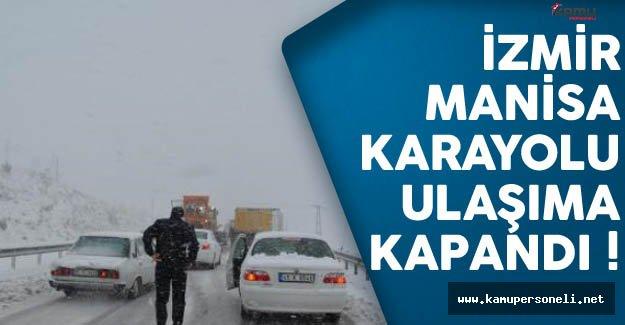 İzmir - Manisa Karayolu'nda Ulaşım Engeli