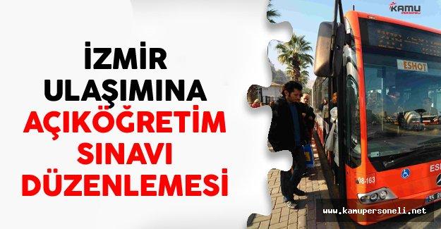 İzmir Ulaşımına Açıköğretim Sınavı Düzenlemesi