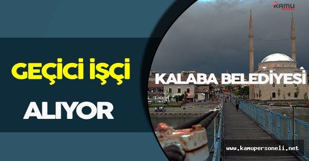 Kalaba Belediyesi Geçici İşçi Alımı Gerçekleştiriyor