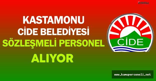 Kastamonu Cide Belediyesi Sözleşmeli Personel Alıyor