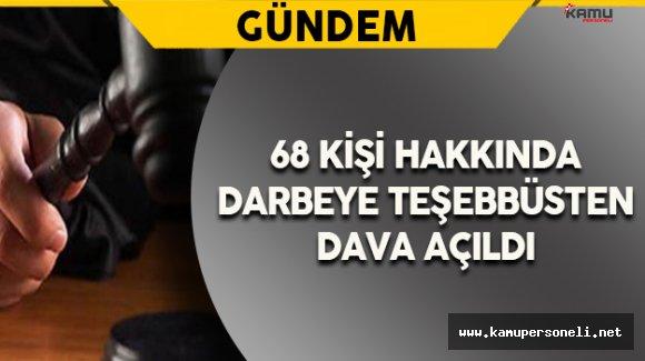Kayseri'de 68 Kişi Hakkında Darbeye Teşebbüsten Dava Açıldı