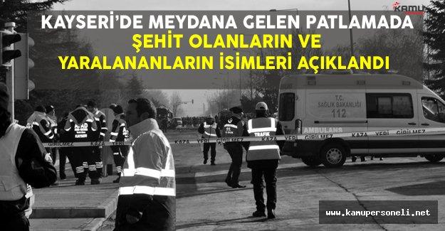 Kayseri'de Meydana Gelen Patlamada Şehit Olan ve Yaralananların İsimleri Açıklandı