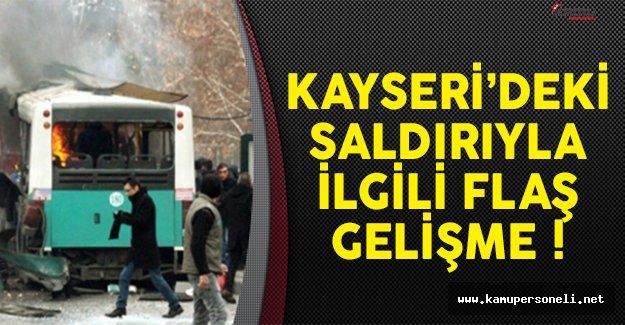 Kayseri'deki hain saldırıyla ilgili flaş gelişme !